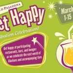 Get Happy at Old Pasadena's Happy Hour Celebration.