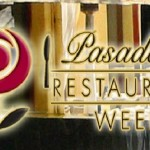 Pasadena Restaurant Week Coming to Town.