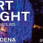Pasadena Artnight and other art news for this week.