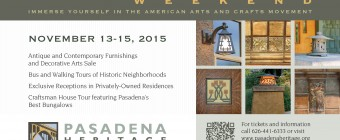 Pasadena Heritage presents 24th Craftsman Weekend November 13th – 15th, 2015.