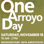 One Arroyo Day in Pasadena, Saturday November 18.