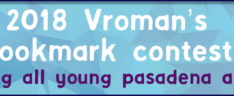 Vroman's is looking for young artists / This weekend events