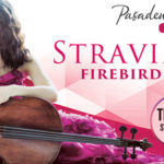 Extend your Valentine's to the weekend with the Pasadena Symphony