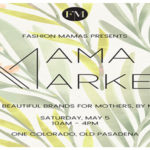 Fashion Mamas Annual Mama Market at One Colorado