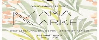 Fashion Mamas Annual Mama Market at One Colorado