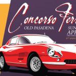 Concorso Ferrari Extravaganza in Old Pasadena Sunday.