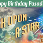 Happy Birthday Pasadena: Wish upon a Star!!