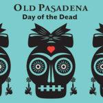 Old Pasadena celebrates Dia de los Muertos.